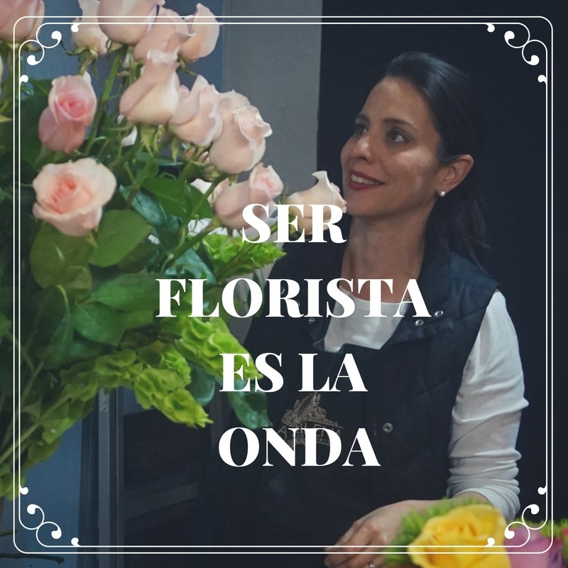 ser-florista-es-la-onda