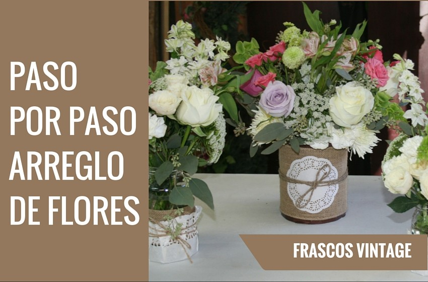 Centro de mesa en frascos estilo vintage ana galena for Mesas de centro vintage